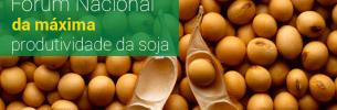 Fórum Nacional da Máxima Produtividade da Soja