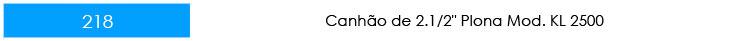 CANHÃO-PLONA-KL-2500