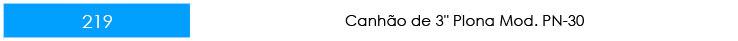 CANHÃO-PLONA-PN30