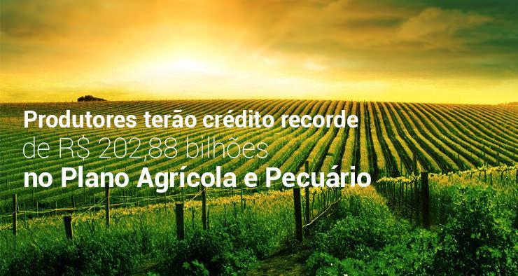 Plano Agrícola e Pecuário 2016/2017 terá valor recorde